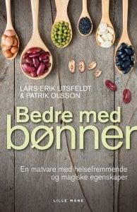 Bedre med bønner - boken som forteller om bønnenes helsefremmende virkning