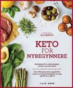 KETO FOR NYBEGYNNERE - oppskrifter som fremmer helse og matlyst!