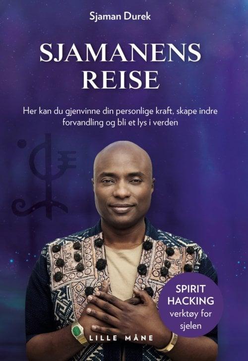 Sjamanens reise - en spirituell selvutviklingsbok